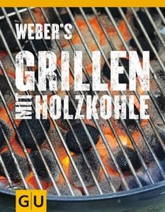 Weber Weber's Grillen mit Holzkohle