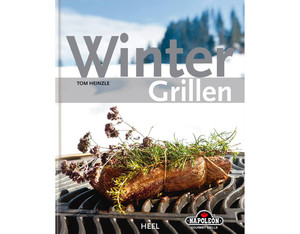 Grillbuch ?Wintergrillen? von (Tom Heinzle)